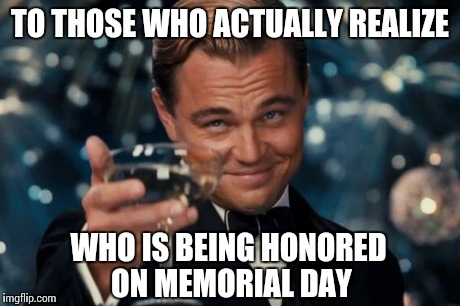 Memorial Day Meme Pics